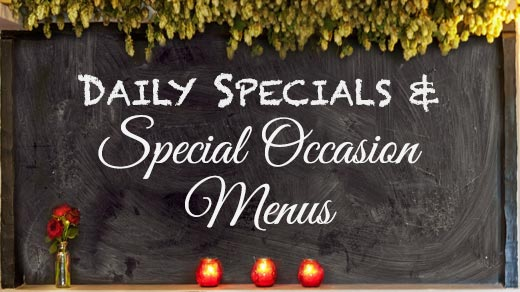 Daily Specials and Special Occasion Menus
